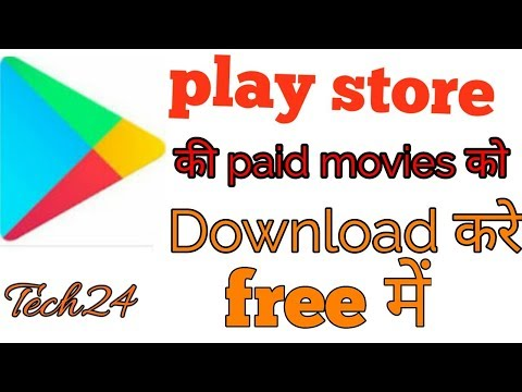 Play store ki paid movies free me kaise download kare?? by Tech24