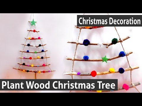 DIY Christmas Decoration - How To Make Your Own Plant Wood Christmas Tree - Creative Christmas Tree