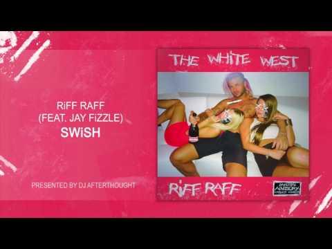 RiFF RAFF x Jay Fizzle