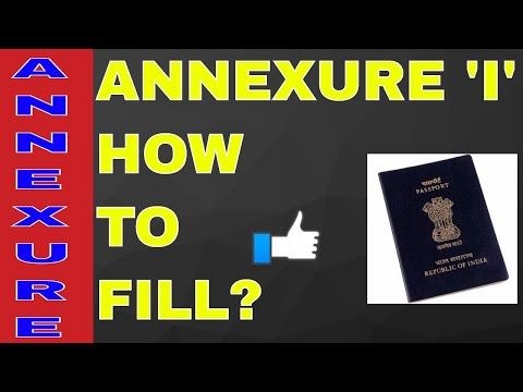 HOW TO FILL ANNEXURE 'I' FOR PASSPORT? ALL INFO WITH SAMPAL! ON YOUR DEMAND!! (HINDI)