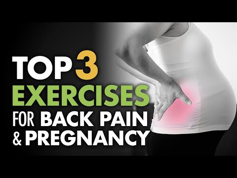 Top 3 Exercises for Back Pain and Pregnancy