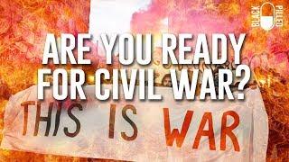 Are You Prepared for a Civil War?