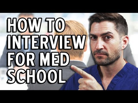 How to Nail the Interview for Med School and Actually Get In!