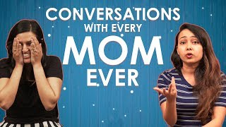 Mother's Day | Conversations With Every Mom Ever | MissMalini