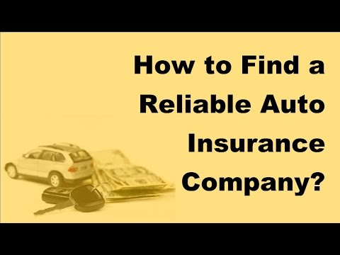 2017 Car Insurance Tips |  How to Find a Reliable Auto Insurance Company