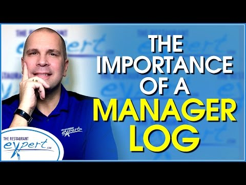 Restaurant Management Tip - Top 3 Reasons to Use a Restaurant Manager Log - #restaurantsystems