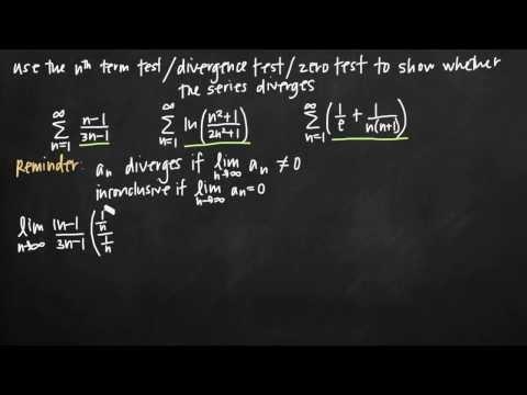 nth term test, divergence test, zero test (KristaKingMath)
