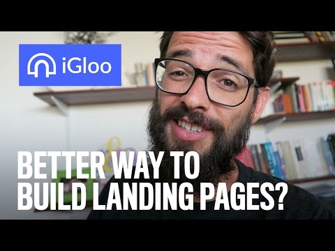 Better Way To Build Landing Pages? (iGloo Review)