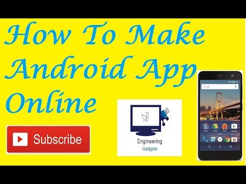 How To Make Android App ||Making App Online