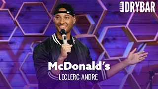 McDonald's Isn't As Good As Chick-fil-A. LeClerc Andre