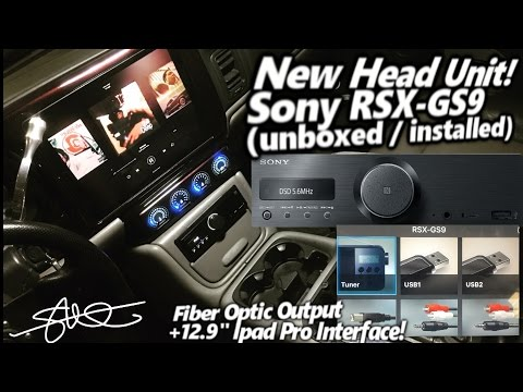 Awesome New Head Unit! Sony RSX-GS9 Unboxed & Installed + Ipad Pro Interface! Hi Res Optical Output