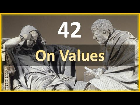 Seneca - Moral Letters - 42: On Values