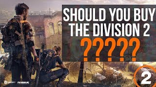 Should You Buy or Pre-order The Division 2? Day One Review and Impressions