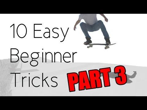 10 Easy Beginner Skateboard Tricks PART 3
