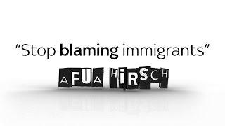 Afua Hirsch: Stop blaming immigrants