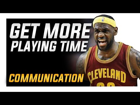 Instantly Get More Playing Time: Communication | Basketball IQ