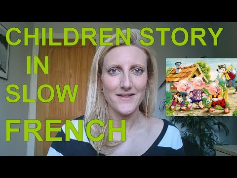 Children Story in Slow French - Learn French - The Three Little Pigs
