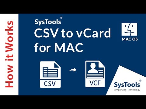 SysTools CSV to vCard for Mac - Method of Converting CSV Contacts to VCF on Apple OS.