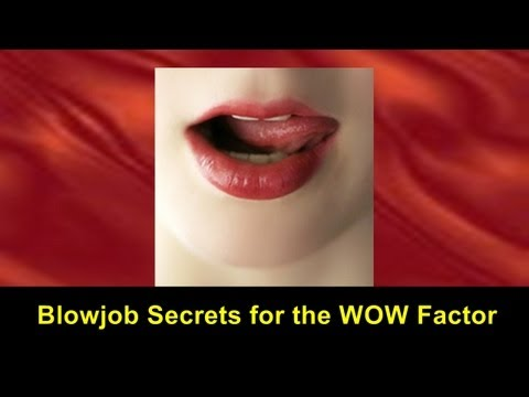 Blowjob Secrets for the