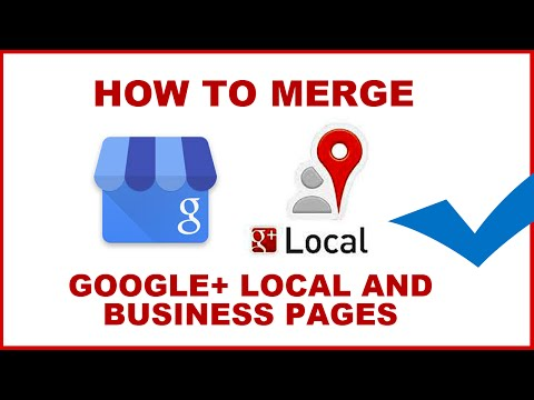 How to merge your google plus local and business pages 2016