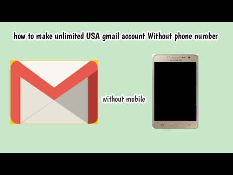 How to make Unlimited USA gmail account Without phone number