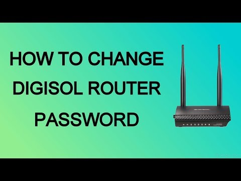 How To Change Digisol Router password