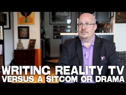 Writing Reality TV Versus A Sitcom Or Drama by Troy DeVolld