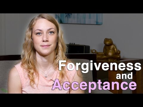 Forgiveness & Acceptance - Mental Health Help with Kati Morton