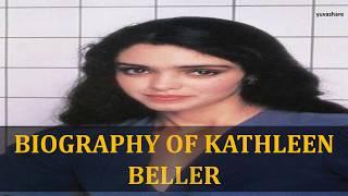 BIOGRAPHY OF KATHLEEN BELLER
