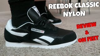 d84c343d11f3 REEBOK CLASSIC NYLON REVIEW AND ON FEET!