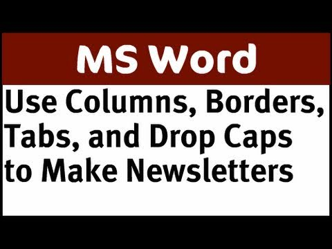 Microsoft Word Skills to Make Newsletters