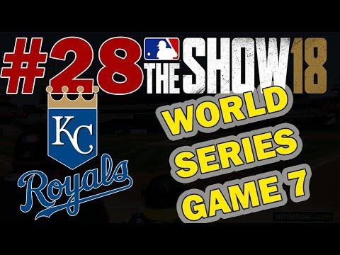 GAME 7 OF THE WORLD SERIES!!! KANSAS CITY ROYALS FRANCHISE EPISODE 28 | MLB 18 FRANCHISE