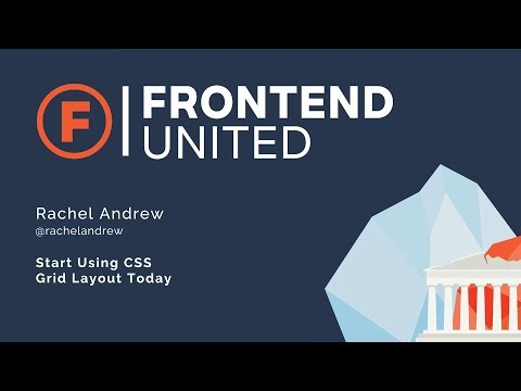 Rachel Andrew: Start Using CSS Grid Layout Today