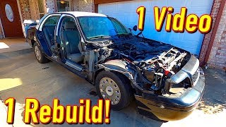 Rebuilding the $1250 Copart Salvage 09 Ford Crown Vic Police Car in 1 Video!