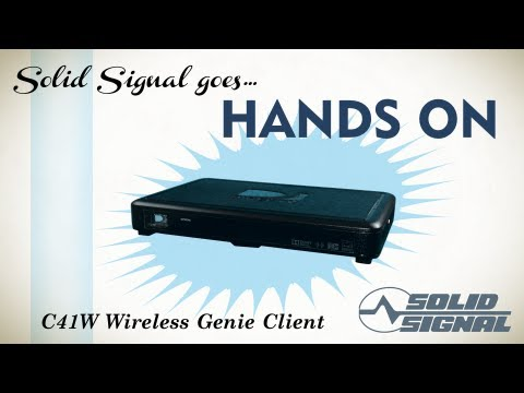 Solid Signal goes Hands on: DIRECTV C41W Wireless Client