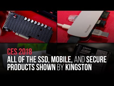 CES 2018 New Products - Kingston Technology