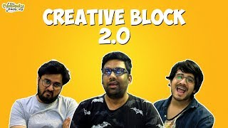 Creative Block 2.0 || The Comedy Factory