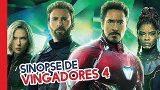REVELADA A SINOPSE DE VINGADORES 4