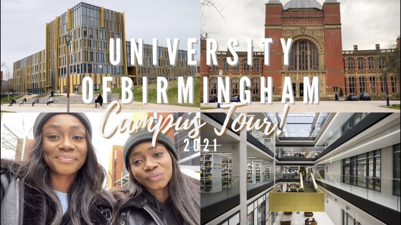 UNIVERSITY OF BIRMINGHAM | CAMPUS TOUR 2021!!