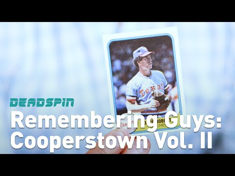 Remembering Some Guys: Cooperstown Vol. II