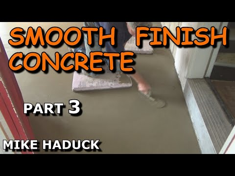 How I smooth finish concrete (part 3 of 3) Mike Haduck