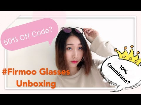 Don't Miss Your 50% Off Frame Coupon And 10% Commission | Firmoo Glasses Unboxing