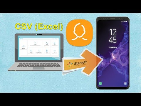 How to Import CSV (Excel) Contacts to Samsung Galaxy S9