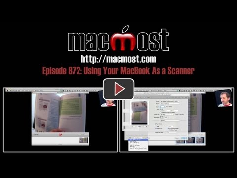 Using Your MacBook As a Scanner (MacMost Now 872)