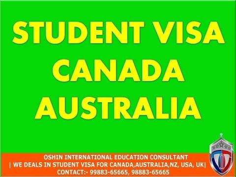 STUDENT VISA FOR CANADA | AUSTRALIA | NEW ZEALAND | USA | UK| EUROPE| SINGAPORE