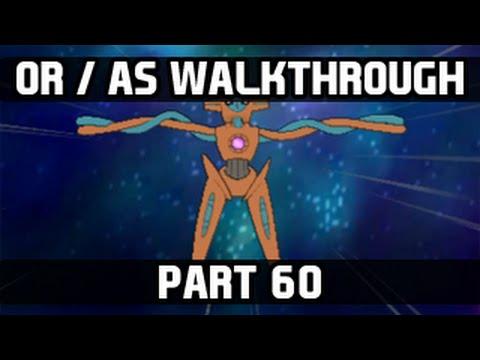 Pokemon Omega Ruby / Alpha Sapphire Gameplay Walkthrough - Part 60 Catching Deoxys