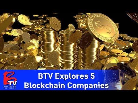 BTV Explores 5 Groundbreaking Blockchain Companies