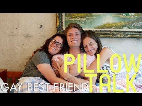 Gay Best Friend - Pillow Talk