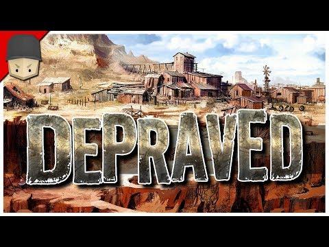 Depraved - WILD WEST CITY BUILDER - FIRST LOOK