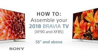 "Assembly Guide – 2018 Sony BRAVIA TVs 55"" & above XF85 & XF90"